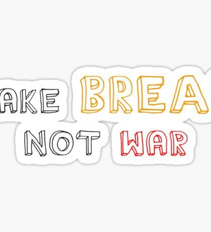 Make Bread, Not War Sticker