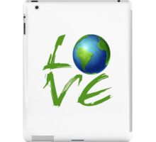 Love the Earth iPad Case/Skin