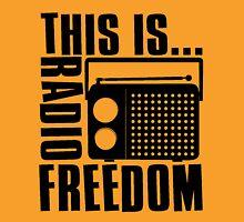 This is Radio Freedom Unisex T-Shirt