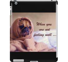 Pug Dog Sympathy, Wrapped in sack, Humor iPad Case/Skin