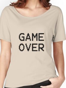 Game Over - Gamer Text Women's Relaxed Fit T-Shirt