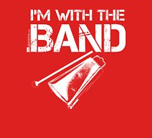 I'm With The Band - Cowbell (White Lettering) Unisex T-Shirt