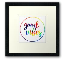 Good Vibes: Tie Dye Framed Print