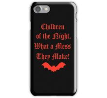 Dracula Dead and Loving It: Children of The Night iPhone Case/Skin