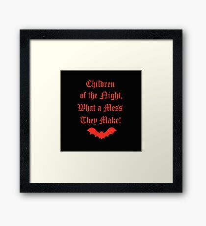 Dracula Dead and Loving It: Children of The Night Framed Print