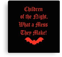 Dracula Dead and Loving It: Children of The Night Canvas Print