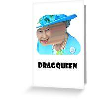 Elizabeth Drag queen Greeting Card