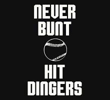 Baseball Never Bunt Hit Dingers Unisex T-Shirt