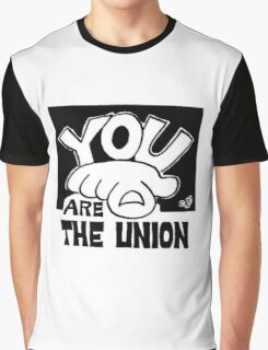 You Are The Union Graphic T-Shirt