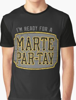 Marte Par-tay (on dark) Graphic T-Shirt