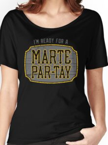 Marte Par-tay (on dark) Women's Relaxed Fit T-Shirt