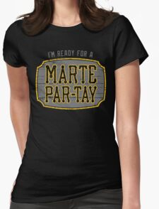 Marte Par-tay (on dark) Womens Fitted T-Shirt
