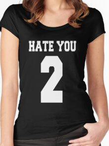 Hate you too - version 2 - white Women's Fitted Scoop T-Shirt