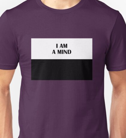 I AM A MIND (Classic) Unisex T-Shirt