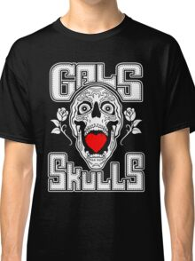 Gals love Skulls  Classic T-Shirt
