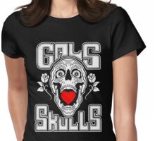 Gals love Skulls  Womens Fitted T-Shirt