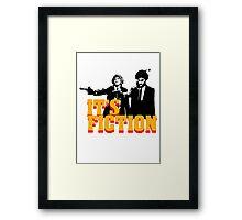 It's Fiction - Pulp Fiction Atheism Parody  Framed Print