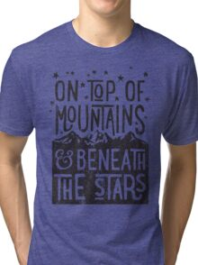 On Top Of Mountains Tri-blend T-Shirt