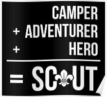 Camper, Adventurer, Hero = Scout Poster