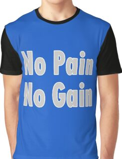 No PAIN No GAIN !!! T-Shirt Fitness Sticker Graphic T-Shirt