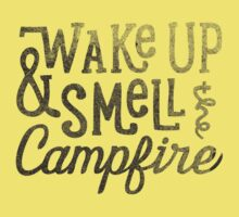 wake up & smell the campfire Baby Tee