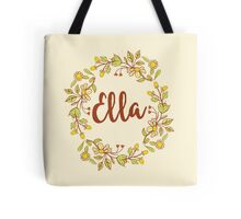 Ella lovely name and floral bouquet wreath Tote Bag