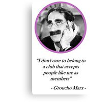 [Quote] Groucho Marx - Club Canvas Print