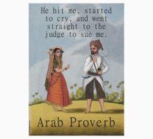 He Hit Me - Arab Proverb Baby Tee
