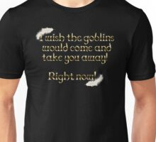 Goblins Take You Away (Black) Unisex T-Shirt