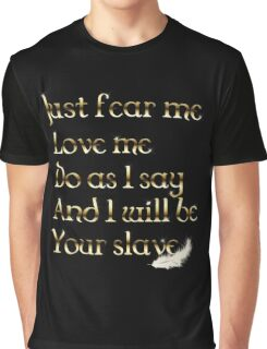 Just Fear Me Graphic T-Shirt