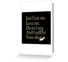 Just Fear Me Greeting Card