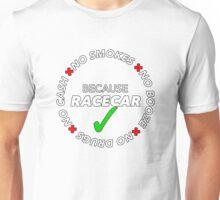No Booze, Drugs, Smokes, Cash: Because Racecar - Hoodie / Tee - White no bkg Unisex T-Shirt