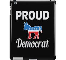 Proud Democrat iPad Case/Skin
