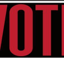 I didn't vote for trump Sticker