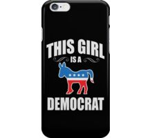 This girl is a democrat iPhone Case/Skin