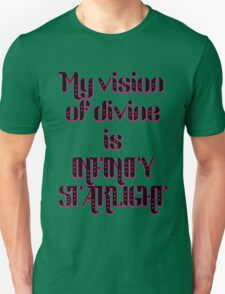 my vision of divine is infinity starlight T-Shirt