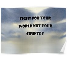 Fight For Your World Poster