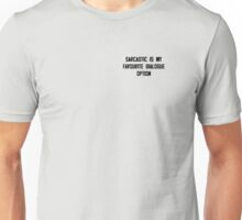 Sarcastic Unisex T-Shirt