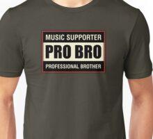 Pro Bro Unisex T-Shirt