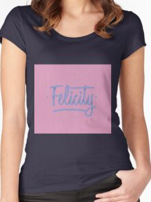 Felicity Women's Fitted Scoop T-Shirt