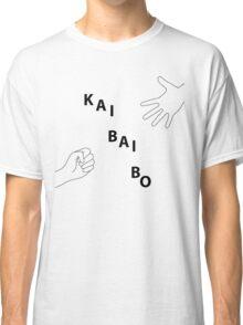 Kai Bai Bo Classic T-Shirt