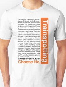 Choose life. Unisex T-Shirt