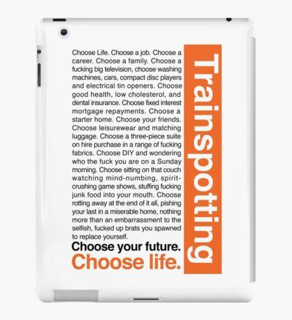 Choose life. iPad Case/Skin