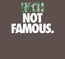 RICH NOT FAMOUS. - Alternate Unisex T-Shirt