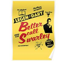 Better Call Swarley Poster