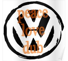 Peace Love Dub Poster