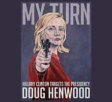 Hillary with Gun Unisex T-Shirt