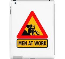 humorous men at work sign iPad Case/Skin