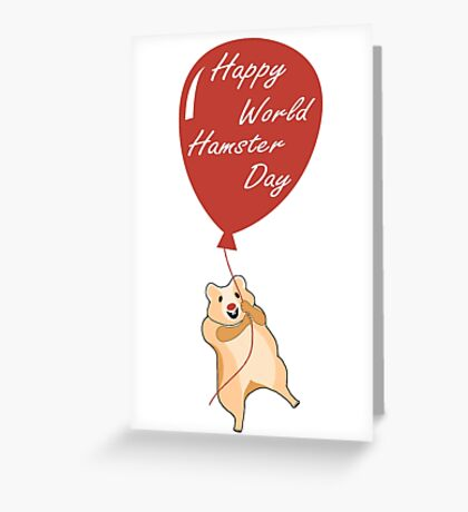 Happy World Hamster Day! 12th April Greeting Card