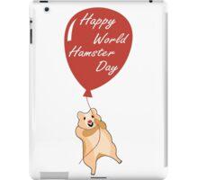 Happy World Hamster Day! 12th April iPad Case/Skin